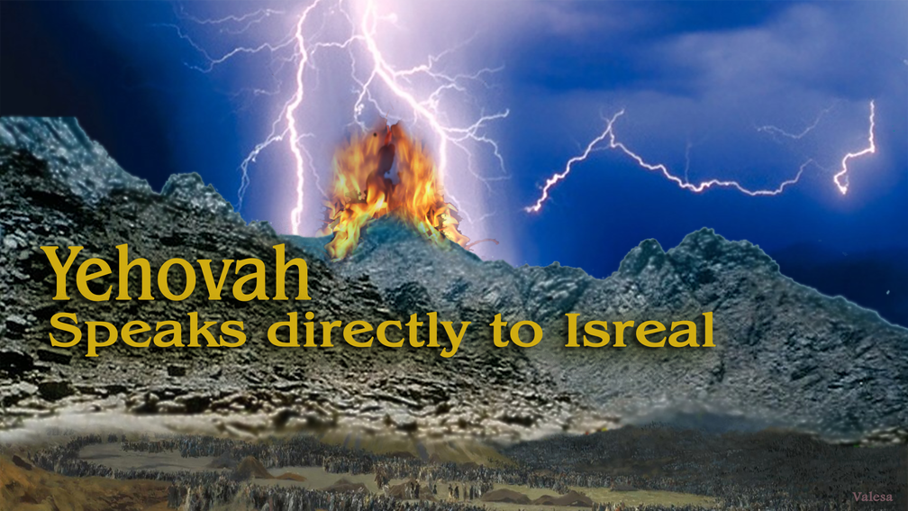 Yehovah speaks directly with Isreal1